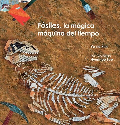 Fósiles, la mágica máquina del tiempo
